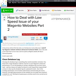 How to Deal with Low Speed Issue of your Magento Websites Part 2 - DZone Performance