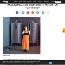 Maggie Campbell Is the Unsung Savior of American Rum