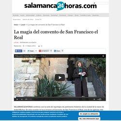 La magia del convento de San Francisco el Real
