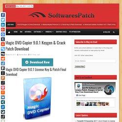 Magic DVD Copier 9.0.1 Keygen & Crack Patch Download