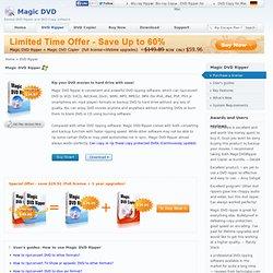 Magic DVD Ripper - rip DVD to hard drive