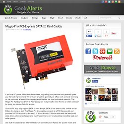 Magic-Pro PCI-Express SATA-III Raid Caddy