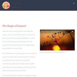 The Magic of Gayatri Mantra - Gaia Tree Center