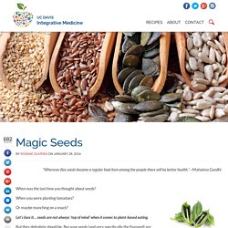 Magic Seeds - UC Davis Integrative Medicine