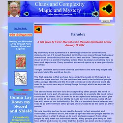Magic and Mystery, Chaos and Complexity