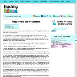 Magic Pen Story Starters