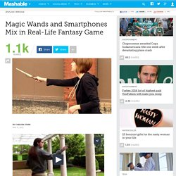 Magic Wands and Smartphones Mix in Real-Life Fantasy Game