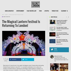 The Magical Lantern Festival Is Returning To London! - Secret_LDN
