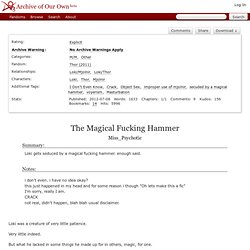 The Magical Fucking Hammer - Miss_Psychotic - Thor (2011
