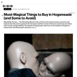 Most-Magical Things to Buy in Hogsmeade (and Some to Avoid) | Underwire