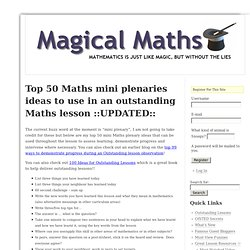 Top 50 Maths mini plenaries ideas to use in an outstanding Maths lesson