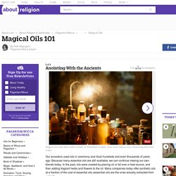 Magical Oils 101