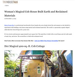 Woman's Magical Cob House Built Earth and Reclaimed Materials