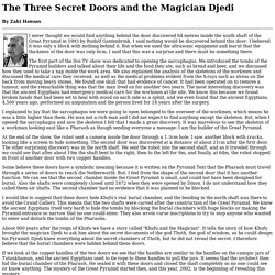 The Three Secret Doors and the Magician Djedi - The Plateau - Official Website of Dr. Zahi Hawass