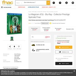 Le Magicien d'Oz - Blu-Ray - Collector Prestige Spéciale Fnac - Blu Ray - Victor Fleming - Judy Garland - Jack Haley - Achat & prix