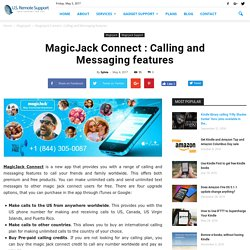 MagicJack Connect : Calling and Messaging features