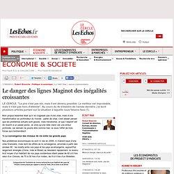 Le danger des lignes Maginot des inégalités croissantes