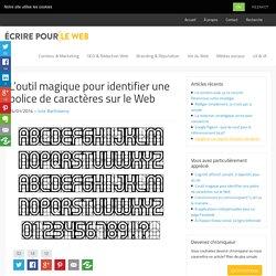 L'outil magique pour identifier une police de caractères sur le Web
