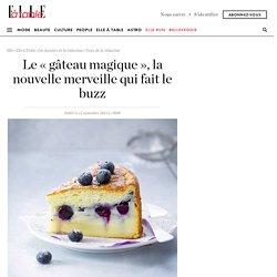 Le « gâteau magique », la nouvelle merveille qui fait le buzz