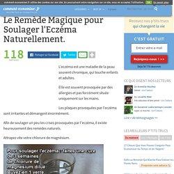 Le Remède Magique pour Soulager l'Eczéma Naturellement.
