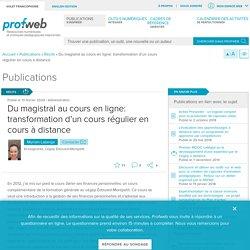 Du magistral au cours en ligne: transformation d'un cours régulier en cours à distance