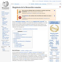Magistrats de la Monarchie romaine