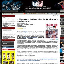 Pétition pour la dissolution du Syndicat de la magistrature