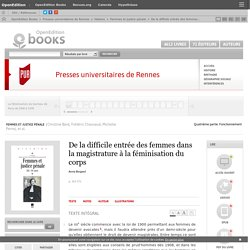 Femmes et justice pénale - De la difficile entrée des femmes dans la magistrature à la féminisation du corps - Presses universitaires de Rennes