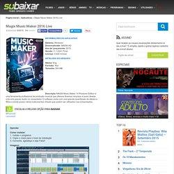 Magix Music Maker 2016 Live - Só Baixar