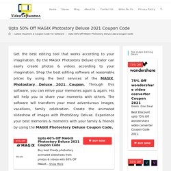 MAGIX Photostory Deluxe Coupon Code 2021