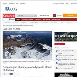 Deep magma chambers seen beneath Mount St. Helens