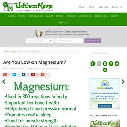 Magnesium Deficiency can Cause Health Problems