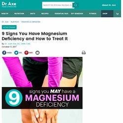 Magnesium Deficiency Symptoms & How to Treat