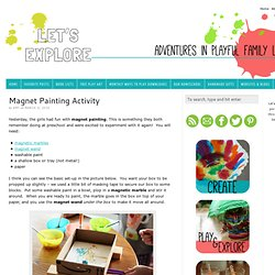 Magnet Painting for Kids