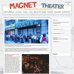 Magnet Theater - About