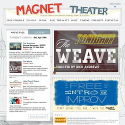 Magnet Theater - Improv Comedy Shows and Classes in New York City
