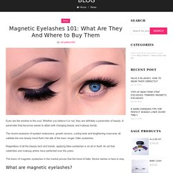 Magnetic Eyelashes 101: What Are They And Where to Buy Them – MoxieLash