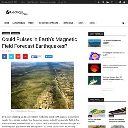 Could Pulses in Earth's Magnetic Field Forecast Earthquakes?