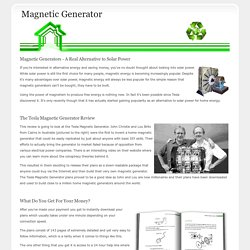 Magnetic Generator - Does it Really Work?