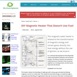 DIY Magnetic Heater That Doesn't Use Fuel