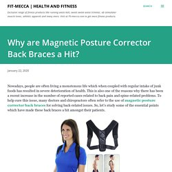 Why are Magnetic Posture Corrector Back Braces a Hit?