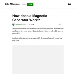 How Does a Magnetic Separator Work? An Intro to Magnetic Separation