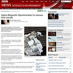 Alpha Magnetic Spectrometer to release first results