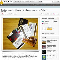 Read any magnetic strip card with a Square reader and an Android device
