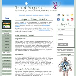Magnetic Therapy Jewelry And Other Magnetic Devices