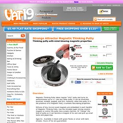 Magnetic Thinking Putty: Bouncing Putty infused with magnetic properties