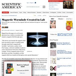 Magnetic Wormhole Created in Lab