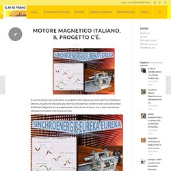 Motore Magnetico Italiano, il progetto c'è.