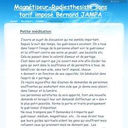 magnetiseur-radiesthesiste bénévole - petite méditation