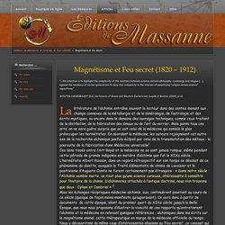 Magnétisme et feu secret